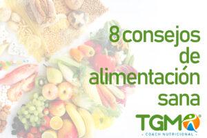 Teresa maría González Márquez juez, 8 consejos para comer bien