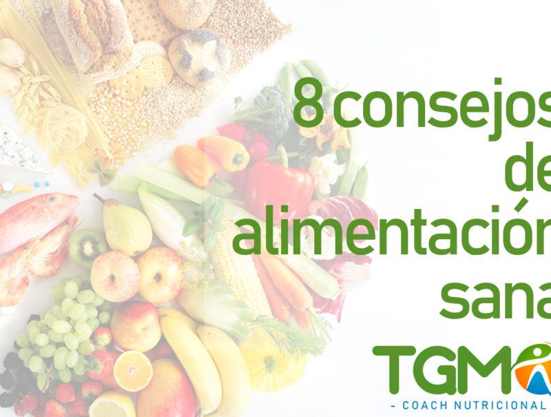 Teresa maría González Márquezjuez, 8 consejos para comer bien