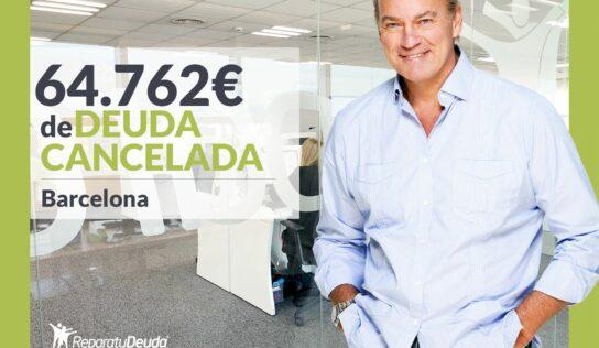 Repara tu Deuda Abogados cancela 64.762€ en Barcelona (Catalunya) con la Ley de la Segunda Oportunidad